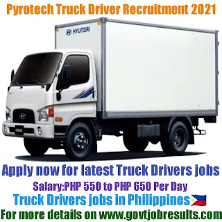 Pyrotech Truck Driver Recruitment 2021-22