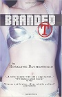 https://www.amazon.com/Branded-T-Rosalyne-Blumenstein/dp/1410772411