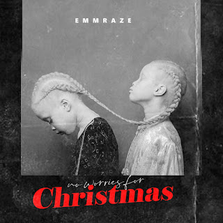 Emmraze  No Worries For Christmas, Emmraze Songs