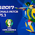 PesProfessionals Patch | V5.3 | Copa América Brasil 2019 | PES2017 | PC | Released