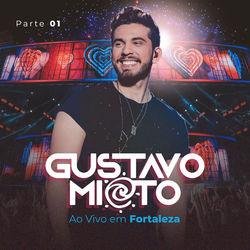 CD Ao Vivo em Fortaleza Pt 1 - Gustavo Mioto 2020