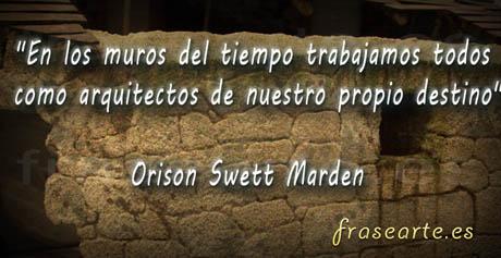 Citas célebres de Orison Swett Marden