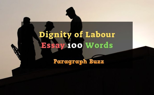 100 Words Essay on Dignity of Labour