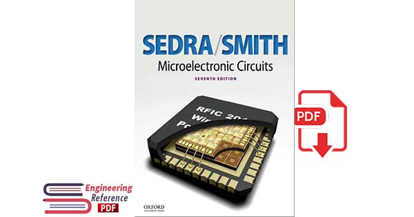 Microelectronic Circuits 7th Edition by Adel S. Sedra, Kenneth C. Smith