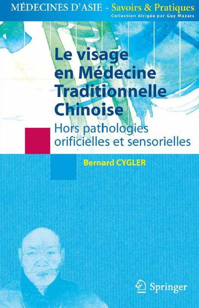 Télécharger Le visage en médecine traditionnelle chinoise pdf