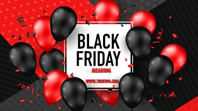 Do you know'n Black Friday Meaning