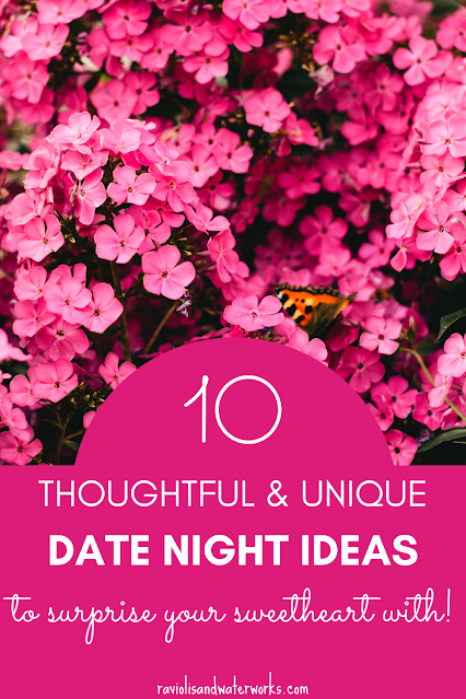 thoughtful and unique date ideas
