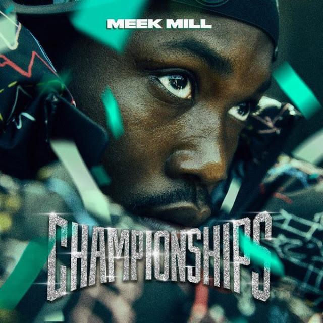 Meek Mill - Championships Álbum