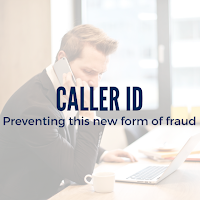 Be Cautious of Caller ID: Top Tips to  Prevent This New Form of Fraud