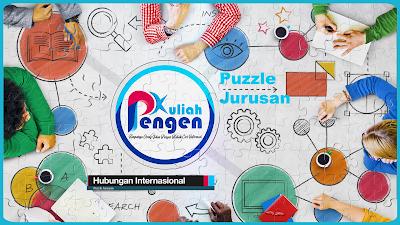 Puzzle Jurusan – Bedah Jurusan Hubungan Internasional (HI)