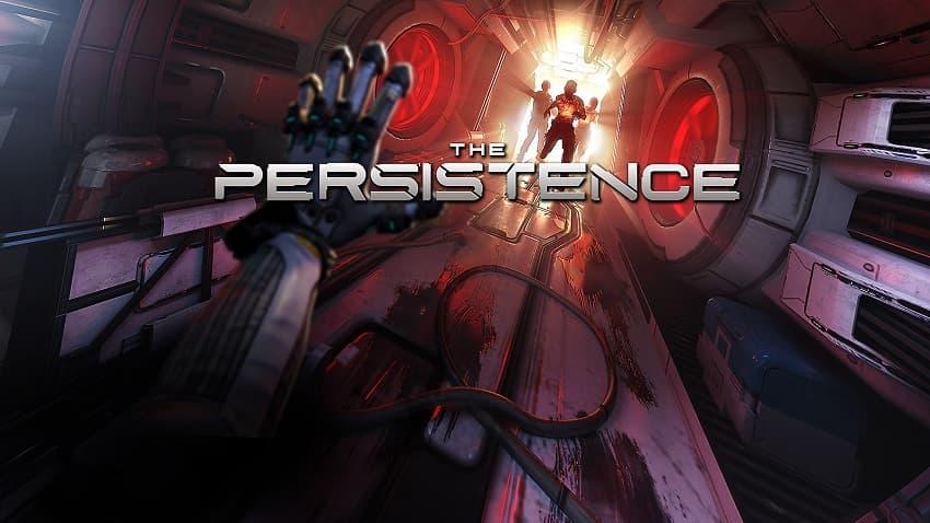 Рецензия на игру The Persistence - сурвайвл-хоррора для VR, но без виртуальной реальности