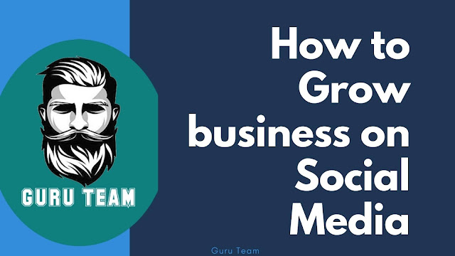 how to grow business on instagram, facebook, pinterest and social media