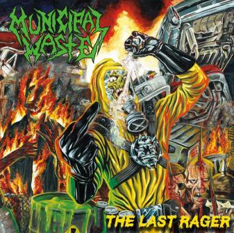 Municipal Waste - The Last Rager EP