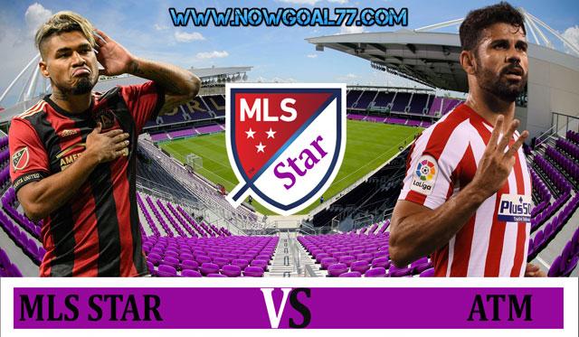 Prediksi MLS ALL Vs Atletico Madrid 1 Agustus 2019