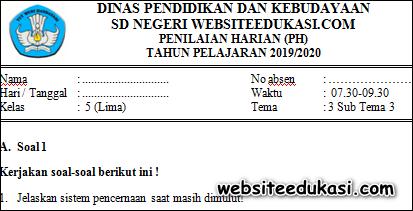 Soal PH / UH Kelas 5 Tema 3 Subtema 3 K13