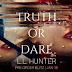 Preorder Blitz -  Truth or Dare by L.L. Hunter