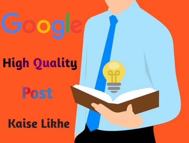 best tips high quality post kaise likhe