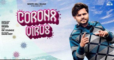 Carona Virus Lyrics - Dilbar