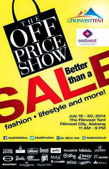 d16c67263cd7 The Off Price Show at Filinvest Tent  July 2014