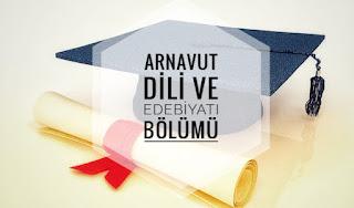 Arnavut Dili ve Edebiyatı Nedir Ne İş Yapar İmkanları Maaşları