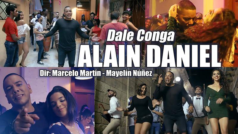 Alain Daniel - ¨Dale Conga¨ - Videoclip - Dirección: Marcelo Martín - Mayelín Núñez. Portal del Vídeo Clip Cubano
