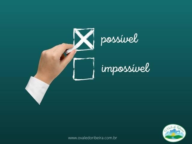 A importância de fazer o possível