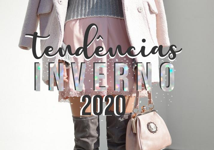 tendências inverno 2020