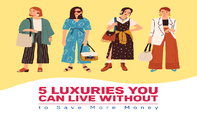 5 Luxuries You Can Live Without To Save More Money #infographic, save more money each month, save more money in 2020, luxuries synonym