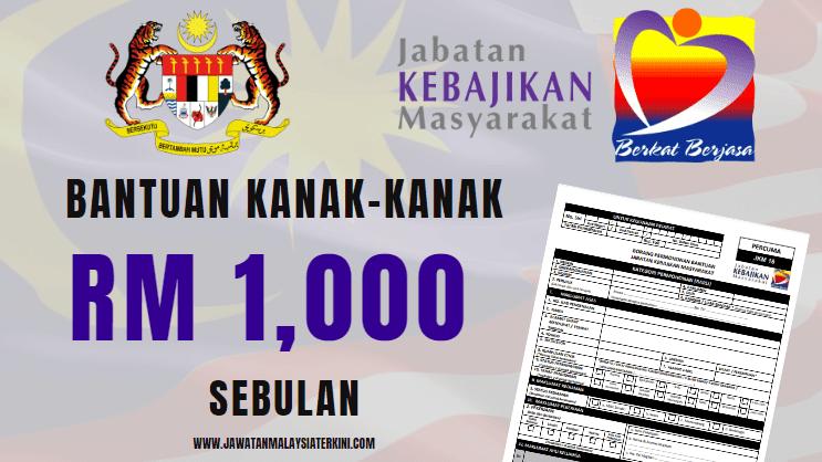[Permohonan Dibuka] RM1,000 Bаntuаn Kаnаk-Kаnаk JKM 2021