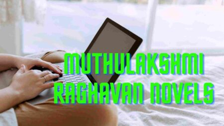 Muthulakshmi Raghavan Novels Free download in PDF Format