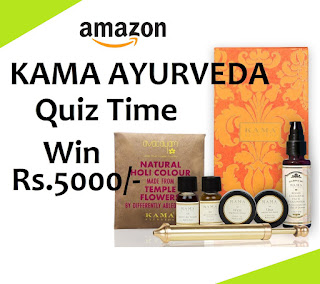 ANSWERS - Amazon KAMA Ayurveda Quiz Time and Win 5000/- amazon pay balance Today contest