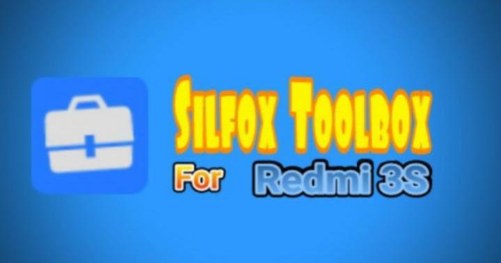Backup Dan Restore Imei Redmi 3s Dengan Silfox Toolbox