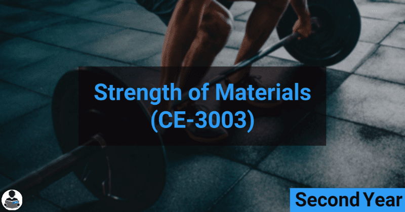 Strength of materials (CE-3003) RGPV notes CBGS Bachelor of engineering