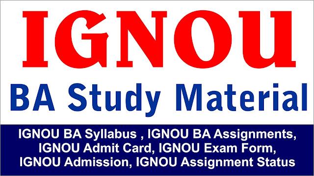 ignou ba study material ; ignou ba syllabus ; ignou  ba assignment