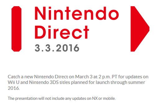 Nintendo Direct March 3 2016 not include any updates on NX or mobile