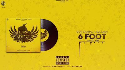 6 Foot Lyrics - Gur Chahal  Sultaan