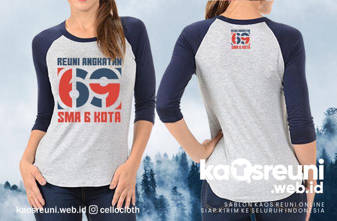 Contoh Desain Kaos Reuni Angkatan 69 SMA 6 Kota - Kaos Reuni