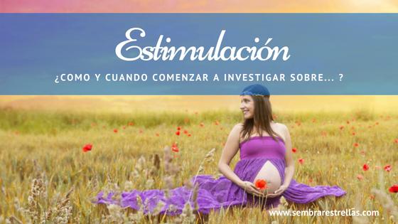 Estimulacion temprana, Libros de estimulacion temprana, cuando comenzar a investigar, Gleen Doman, metodo Doman