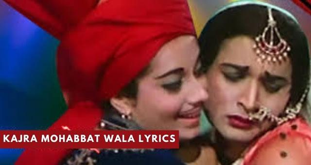 Kajra Mohabbat Wala Lyrics