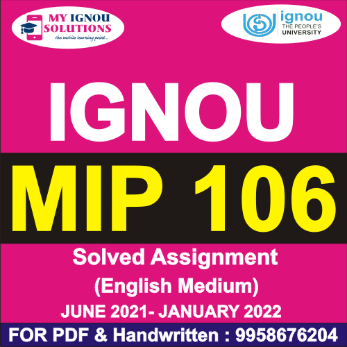 MIP 106 Solved Assignment 2021-22