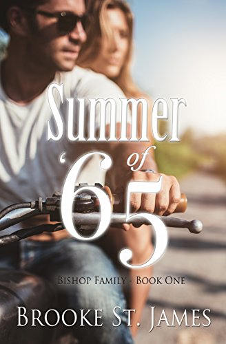 Summer of '65 (Bishop Family Book 1) by Brooke St. James