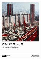 http://mariana-is-reading.blogspot.com/2017/08/pim-pam-pum-alejandro-rebolledo.html