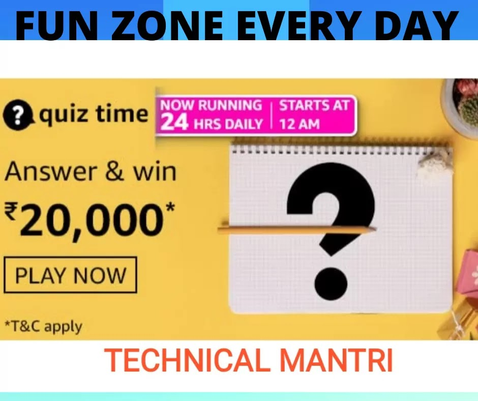 Amazon quiz answers today for 19th July 2021 Win 20000