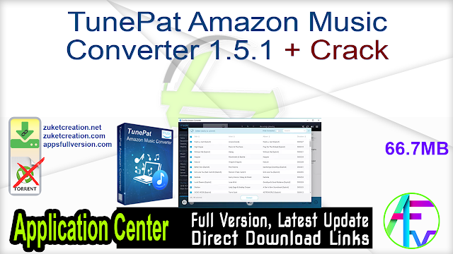 TunePat Amazon Music Converter 2.0.0 + Crack
