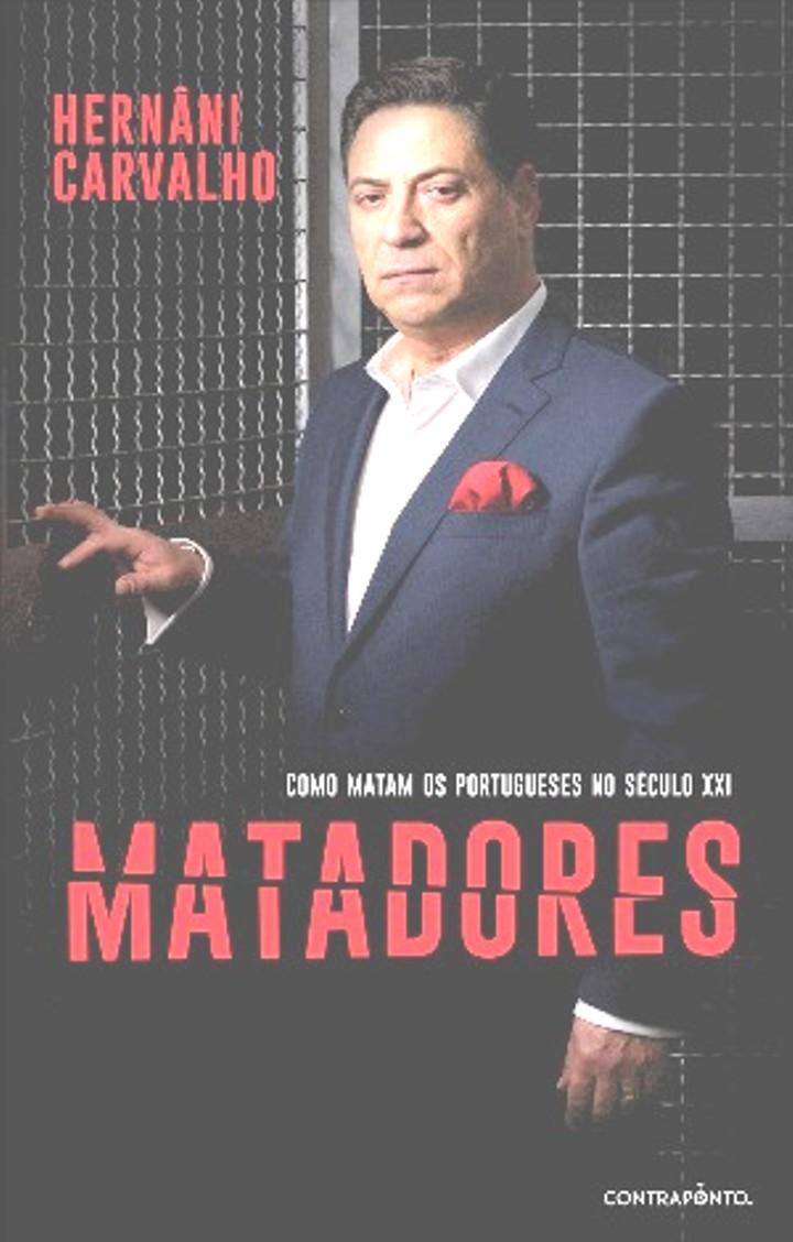 """""""MATADORES"""" de Hernâni Carvalho mostra como """"todos somos capazes de matar"""""""