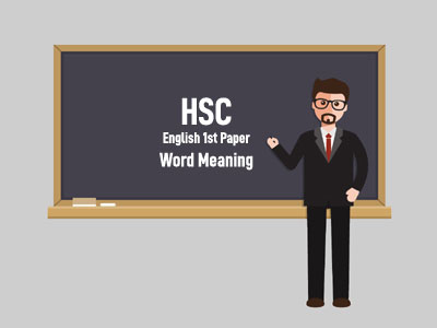 HSC English 1st Paper Word Meaning