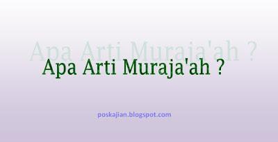 Apa Arti Muraja'ah