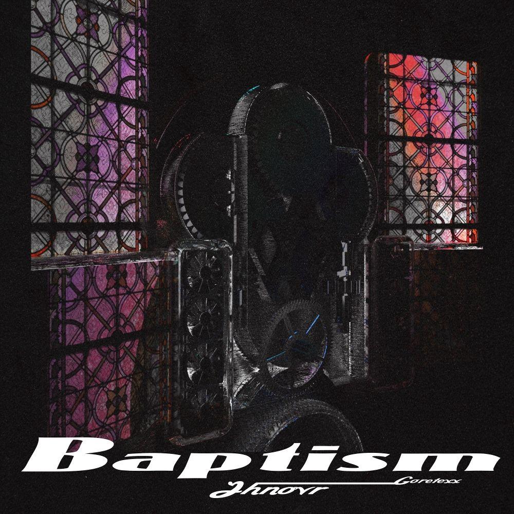 Jhnovr – Baptism (Feat. Goretexx) – Single