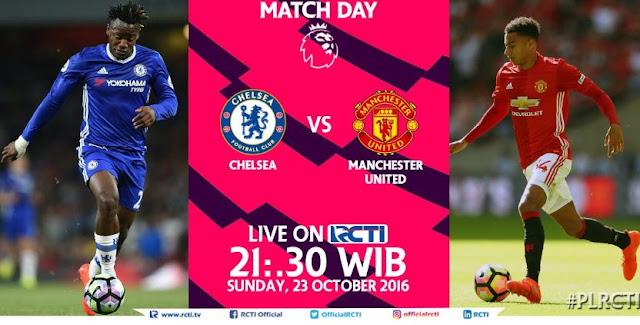 RCTI Siarkan Langsung Chelsea vs Manchester United - Minggu 23 Oktober 2016 Pkl. 22.00 WIB