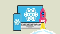 Mobile and Web Development with React and React Native